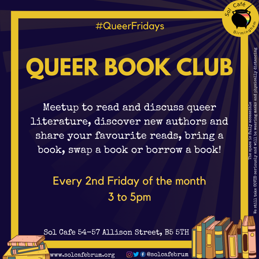 Queer Book club, every 2nd FRiday of the month, 3-5pm.